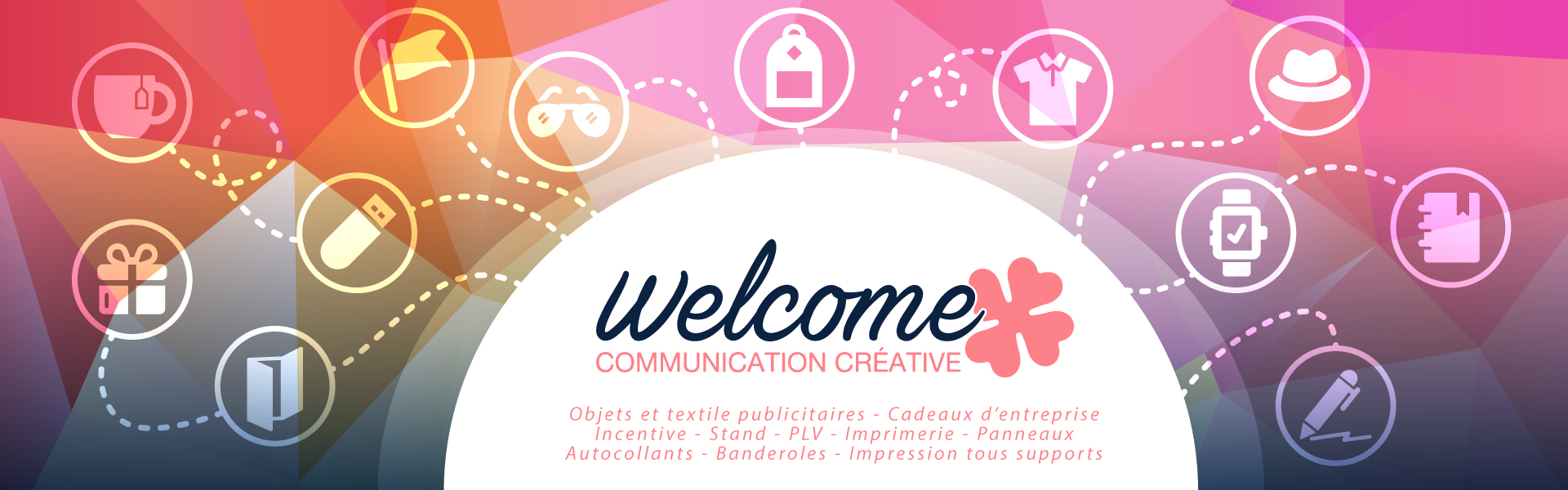 Welcome Communication : Communication créative